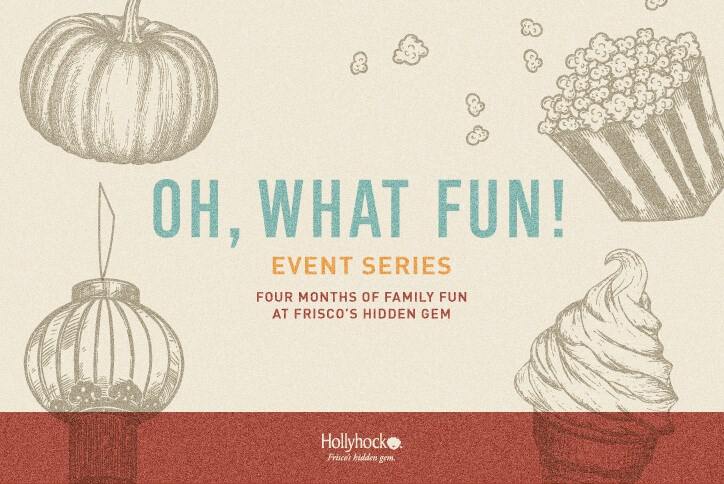 Hollyhock's Oh What Fun Event Series
